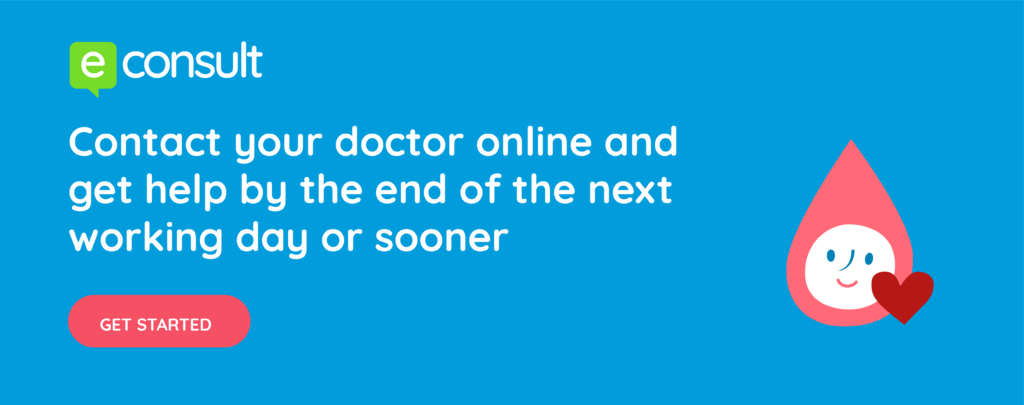 eConsult. Contact your doctor online and get help by the end of the next working day or sooner